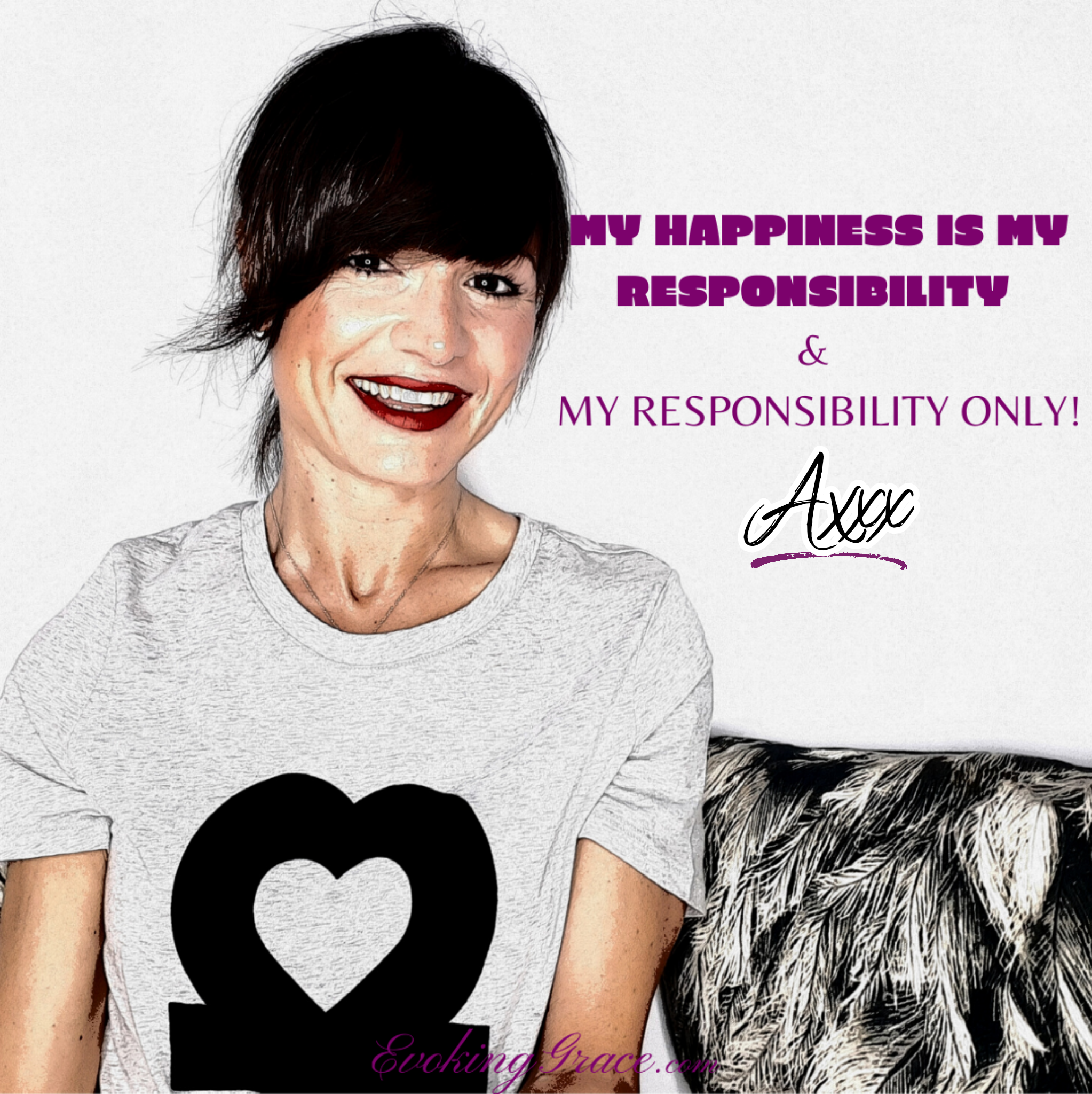 Why Our Happiness is Our Responsibility And Our Responsibility Only