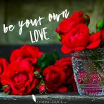 Be Your Own Love